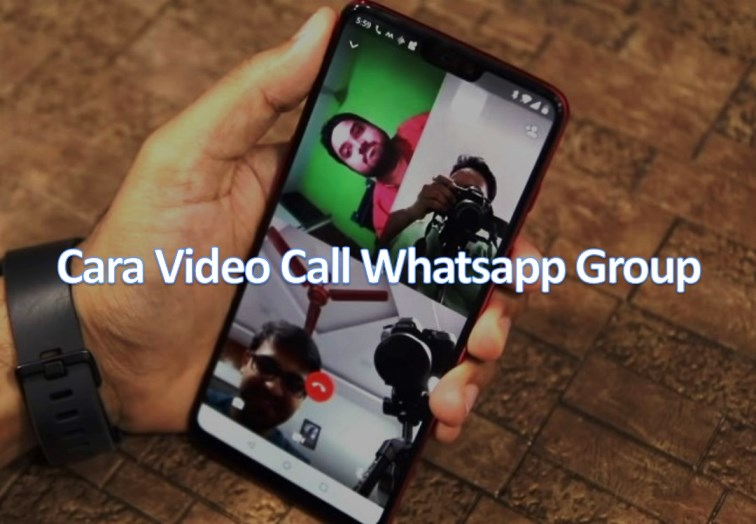 cara video call whatsapp group