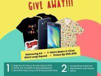Yuk Buruan Ikutan Giveaway dari Loopsquad.id Berhadiah Samsung A3!!