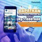 Dapatkan Voucher MAP Senilai Rp.1.000.000 dari Futuready