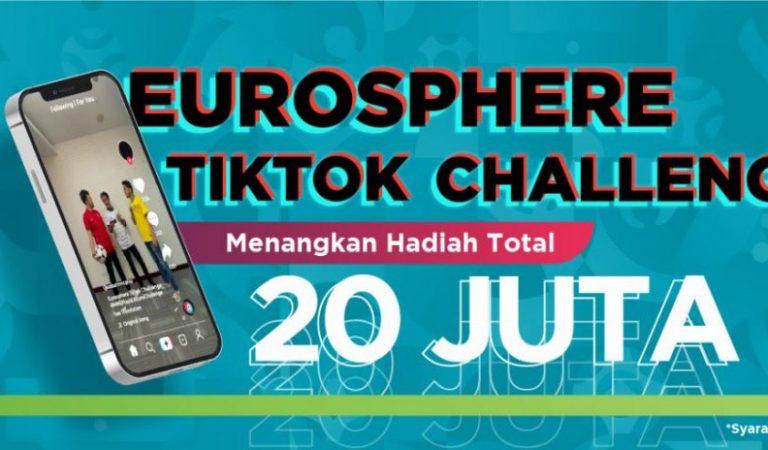Eurosphere Tiktok Challenge MNC Play dan MNC Vision Berhadiah 20 Juta
